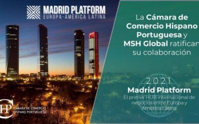 La Cámara de Comercio Hispano Portuguesa se suma al ecosistema empresarial de Madrid Platform, primer HUB internacional de negocios entre Europa y América Latina.
